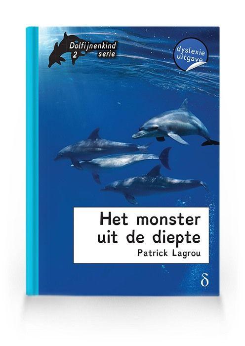 Het monster uit de diepte ( Dolfijnenkind deel 2)