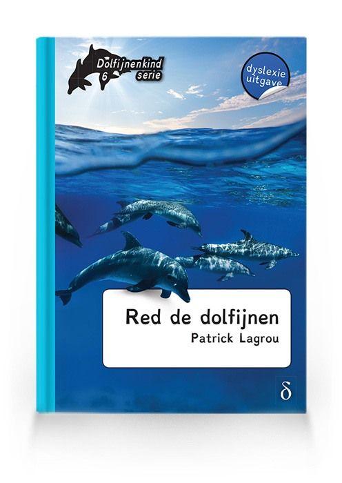 Red de dolfijnen (Dolfijnenkind deel 6)