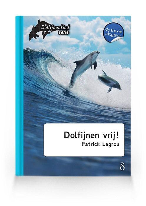 Dolfijnen vrij! ( Dolfijnenkind deel 7)