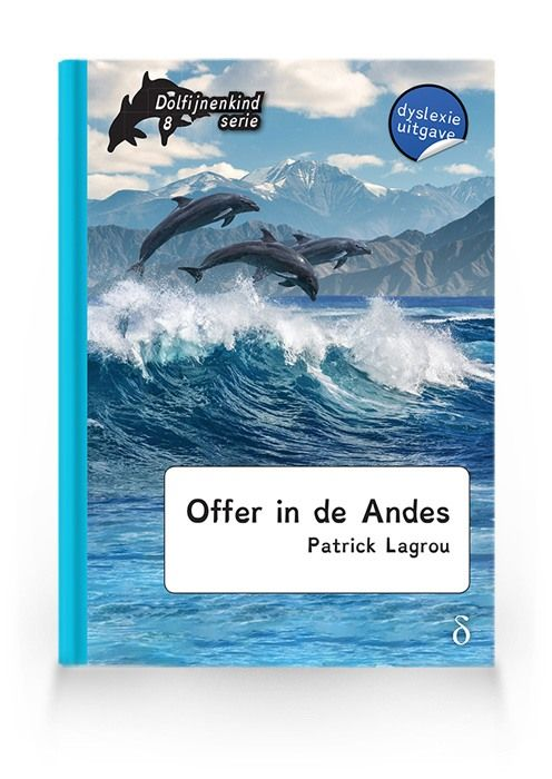 Offer in de Andes (Dolfijnenkind deel 8)