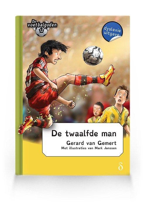 De twaalfde man (Voetbalgoden deel 12)