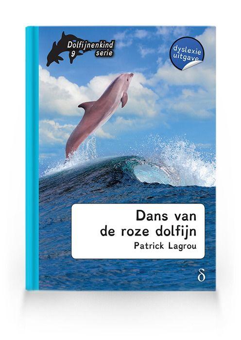 Dans van de roze dolfijn ( Dolfijnenkind deel 9)