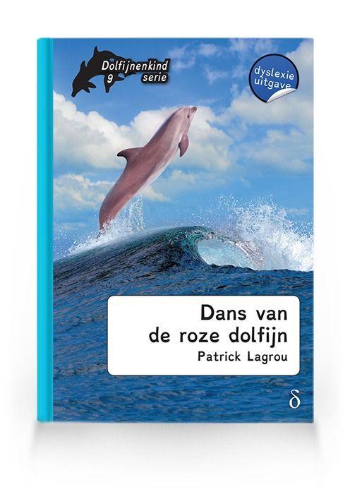 Dans van de roze dolfijn (Dolfijnenkind deel 9)