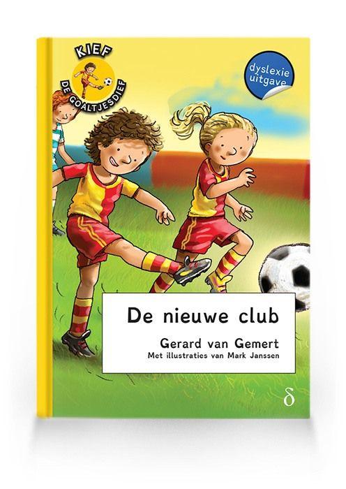 De nieuwe club (Kief de goaltjesdief deel 1)